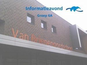 Informatieavond Groep 6 A Programma Groepsinformatie Verkeer Algemeen