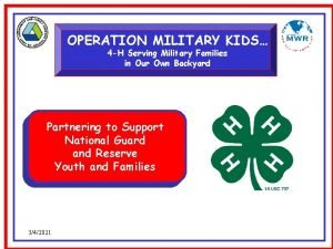 OPERATION MILITARY KIDS 4 H Serving Military Families