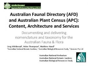 Australian Faunal Directory AFD and Australian Plant Census
