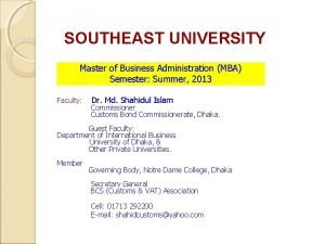SOUTHEAST UNIVERSITY Master of Business Administration MBA Semester