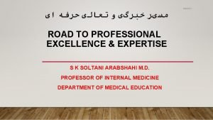 342021 ROAD TO PROFESSIONAL EXCELLENCE EXPERTISE S K