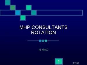 MHP CONSULTANTS ROTATION N MAC 1 342021 Vision