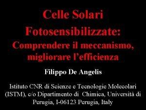 Celle Solari Fotosensibilizzate Comprendere il meccanismo migliorare lefficienza