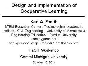 Design and Implementation of Cooperative Learning Karl A