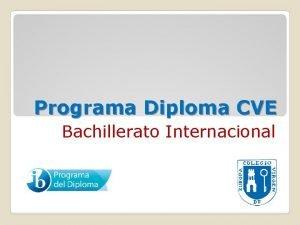 Programa Diploma CVE Bachillerato Internacional Grupo 1 Grupo