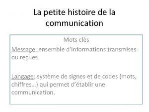 La petite histoire de la communication Mots cls