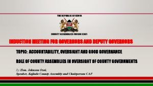 INDUCTION MEETING FOR GOVERNORS AND DEPUTY GOVERNORS TOPIC