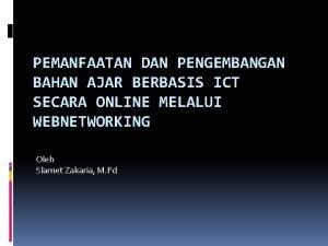 PEMANFAATAN DAN PENGEMBANGAN BAHAN AJAR BERBASIS ICT SECARA