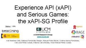Experience API x API and Serious Games the