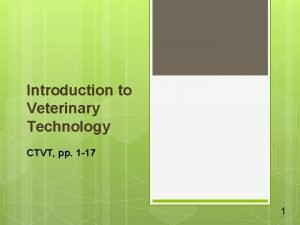 Introduction to Veterinary Technology CTVT pp 1 17