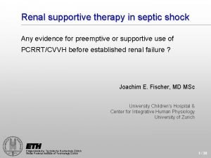 Renal supportive therapy in septic shock Any evidence