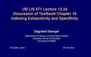UB LIS 571 Lecture 13 2 a Discussion