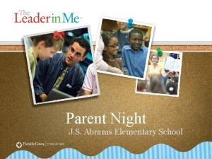 Parent Night J S Abrams Elementary School The