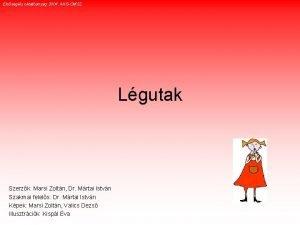 Elssegly oktatanyag 2004 AKGOMSZ Lgutak Szerzk Marsi Zoltn
