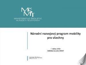 Nrodn rozvojov program mobility pro vechny 7 dubna
