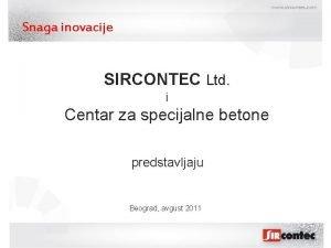 Snaga inovacije SIRCONTEC Ltd i Centar za specijalne