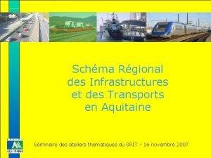 Schma Rgional des Infrastructures et des Transports en