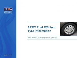 APEC Fuel Efficient Tyre Information APEC EGEEC 43