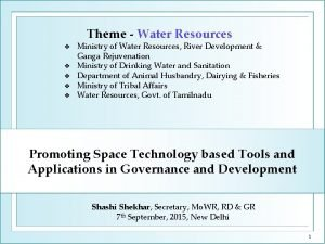 Theme Water Resources Ministry of Water Resources River
