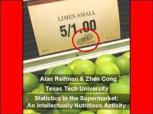 Alan Reifman Zhen Cong Texas Tech University Statistics