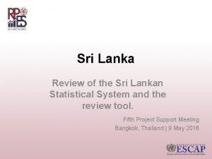 Sri Lanka Review of the Sri Lankan Statistical