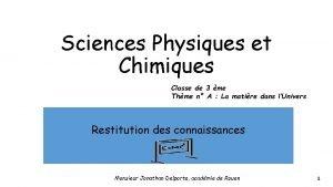 Sciences Physiques et Chimiques Classe de 3 me