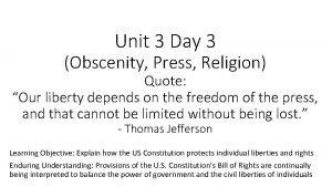 Unit 3 Day 3 Obscenity Press Religion Quote