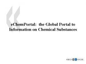e Chem Portal the Global Portal to Information