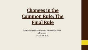 Changes in the Common Rule The Final Rule