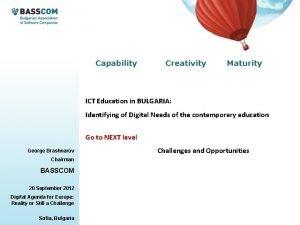 Capability Creativity Maturity ICT Education in BULGARIA Identifying