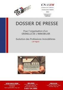 DOSSIER DE PRESSE Pour lorganisation dun GRENELLE DE