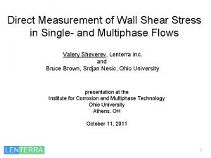 Direct Measurement of Wall Shear Stress in Single