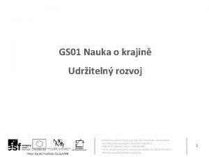GS 01 Nauka o krajin Udriteln rozvoj Stedoevropsk