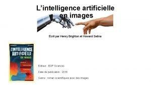 Lintelligence artificielle en images crit par Henry Brighton