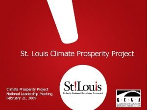 St Louis Climate Prosperity Project National Leadership Meeting