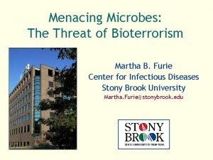 Menacing Microbes The Threat of Bioterrorism Martha B