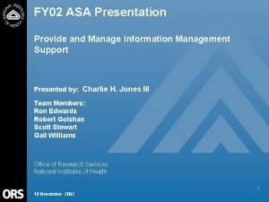 FY 02 ASA Presentation Provide and Manage Information