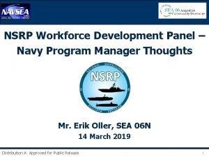 NSRP Workforce Development Panel Navy Program Manager Thoughts