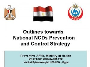 Outlines towards National NCDs Prevention and Control Strategy