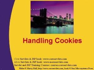 Handling Cookies Core Servlets JSP book www coreservlets