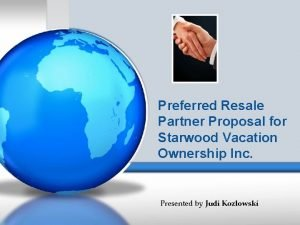 Preferred Resale Partner Proposal for Starwood Vacation Ownership