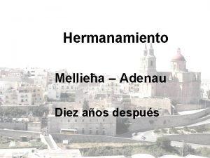 Hermanamiento Melliea Adenau Diez aos despus Melliea Municipio