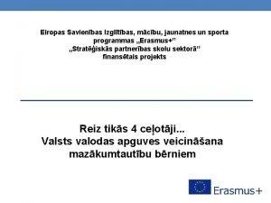 Eiropas Savienbas Izgltbas mcbu jaunatnes un sporta programmas