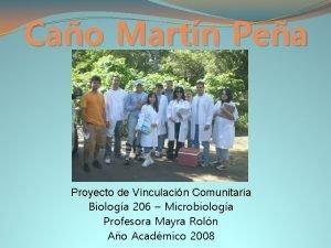 Cao Martn Pea Proyecto de Vinculacin Comunitaria Biologa