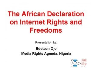 The African Declaration on Internet Rights and Freedoms