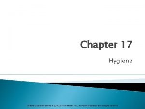 Chapter 17 Hygiene All items and derived items