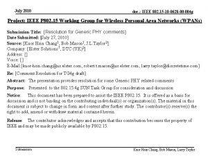 July 2010 doc IEEE 802 15 10 0628