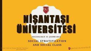 NANTAI NVERSTES SOCIOLOGY II SOW 106 SOCIAL STRATIFICATION