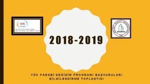 2018 2019 YK FARAB DEM PROGRAMI BAVURULARI BLGLENDRME