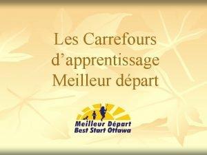 Les Carrefours dapprentissage Meilleur dpart La toile tisse
